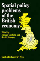 Spatial Policy Problems of the British Economy (Paperback)