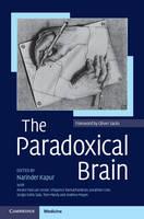 The Paradoxical Brain (Hardback)