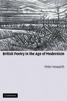 British Poetry in the Age of Modernism (Paperback)