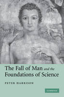 The Fall of Man and the Foundations of Science (Paperback)