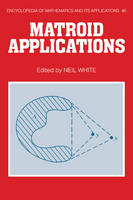 Matroid Applications - Encyclopedia of Mathematics and its Applications (Paperback)