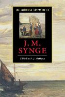The Cambridge Companion to J. M. Synge - Cambridge Companions to Literature (Paperback)