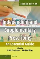 Independent and Supplementary Prescribing: An Essential Guide (Paperback)