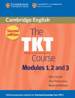 The TKT Course Modules 1, 2 and 3