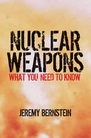 Nuclear Weapons: What You Need to Know (Paperback)