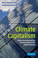 Climate Capitalism: Global Warming and the Transformation of the Global Economy (Paperback)