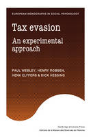 European Monographs in Social Psychology: Tax Evasion: An Experimental Approach (Paperback)