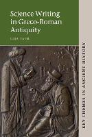 Science Writing in Greco-Roman Antiquity - Key Themes in Ancient History (Paperback)