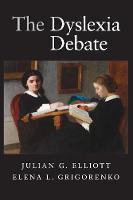 The Dyslexia Debate - Cambridge Studies in Cognitive and Perceptual Development (Paperback)