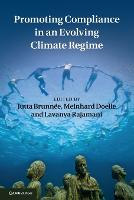 Promoting Compliance in an Evolving Climate Regime (Paperback)