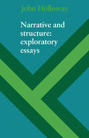 Narrative and Structure: Exploratory Essays (Paperback)