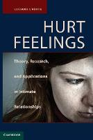 Hurt Feelings: Theory, Research, and Applications in Intimate Relationships (Paperback)