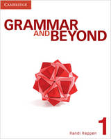 Grammar and Beyond Level 1 Student's Book - Grammar and Beyond (Paperback)
