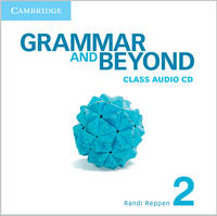 Grammar and Beyond Level 2 Class Audio CD - Grammar and Beyond (CD-Audio)