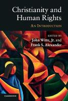 Christianity and Human Rights: An Introduction (Paperback)