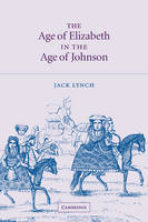 The Age of Elizabeth in the Age of Johnson (Paperback)