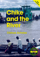 Cambridge Eleven Readers: Chike and the River (English)