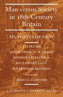 Man Versus Society in Eighteenth-Century Britain: Six Points of View (Paperback)