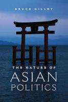 The Nature of Asian Politics (Paperback)