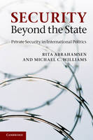 Security Beyond the State: Private Security in International Politics (Paperback)