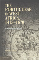 The Portuguese in West Africa, 1415-1670: A Documentary History (Paperback)
