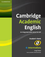 Cambridge Academic English B1+ Intermediate Student's Book: An Integrated Skills Course for EAP (Paperback)