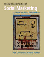 Principles and Practice of Social Marketing: An International Perspective (Paperback)