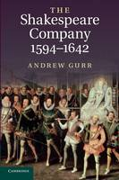 The Shakespeare Company, 1594-1642 (Paperback)