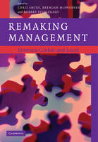 Remaking Management: Between Global and Local (Paperback)