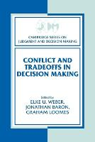 Conflict and Tradeoffs in Decision Making - Cambridge Series on Judgment and Decision Making (Paperback)