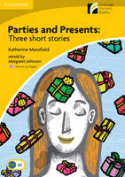Parties and Presents Level 2 Elementary/Lower-intermediate American English Edition: Three Short Stories (Paperback)