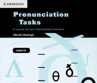 Pronunciation Tasks Audio CDs (3): A Course for Pre-intermediate Learners (CD-Audio)