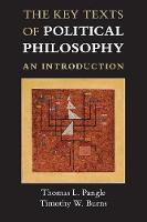The Key Texts of Political Philosophy: An Introduction (Paperback)