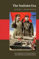 The Stalinist Era - New Approaches to European History 57 (Paperback)