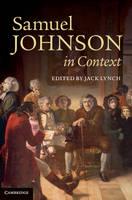 Samuel Johnson in Context - Literature in Context (Hardback)