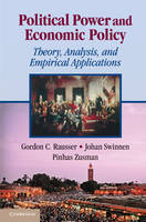 Political Power and Economic Policy: Theory, Analysis, and Empirical Applications (Hardback)