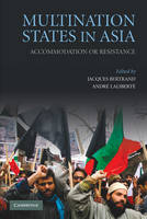 Multination States in Asia: Accommodation or Resistance (Hardback)