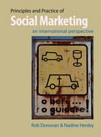 Principles and Practice of Social Marketing: An International Perspective (Hardback)