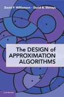 The Design of Approximation Algorithms (Hardback)