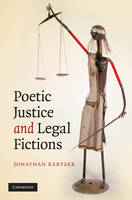 Poetic Justice and Legal Fictions (Hardback)