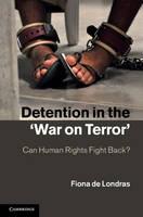 Detention in the 'War on Terror'