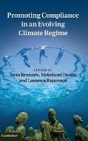 Promoting Compliance in an Evolving Climate Regime (Hardback)
