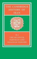 The The Cambridge History of Iran 7 Volume Set in 8 Pieces The Seleucid, Parthian and Sasanid Periods: Volume 3: Part 1 - The Cambridge History of Iran (Hardback)