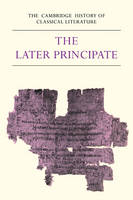 The Cambridge History of Classical Literature: Volume 2, Latin Literature, Part 5, The Later Principate - The Cambridge History of Classical Literature (Paperback)