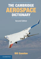 Cambridge Aerospace Series: The Cambridge Aerospace Dictionary (Paperback)