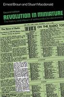 Revolution in Miniature: The History and Impact of Semiconductor Electronics (Paperback)