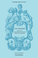 Cambridge Studies in French: Leo Spitzer: Essays on Seventeenth-Century French Literature Series Number 4