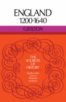England 1200-1640 - Sources of History (Paperback)