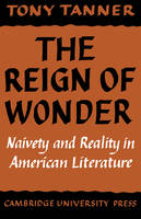 The Reign of Wonder: Naivety and Reality in American Literature (Paperback)