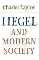 Hegel and Modern Society - Modern European Philosophy (Paperback)